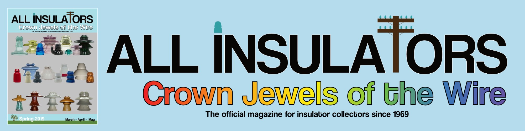 All Insulators, Crown Jewels of the Wire Magazine