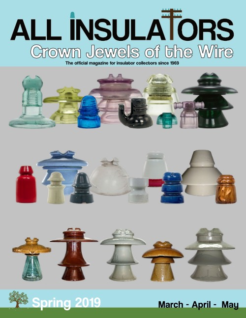 Back issues (Print): All Insulators - Crown Jewels of the Wire Magazine